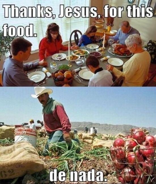 """At the dinner table: """"Thanks Jesus for this food."""" """"De nada,"""" says Mexican Jesus."""