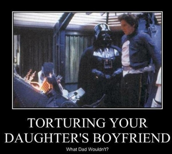 Darth Vader about to freeze Han Solo in carbonite. Torturing your daughter's boyfriend. What dad wouldn't?
